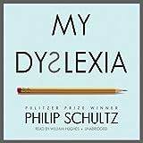 My Dyslexia (Unabridged)