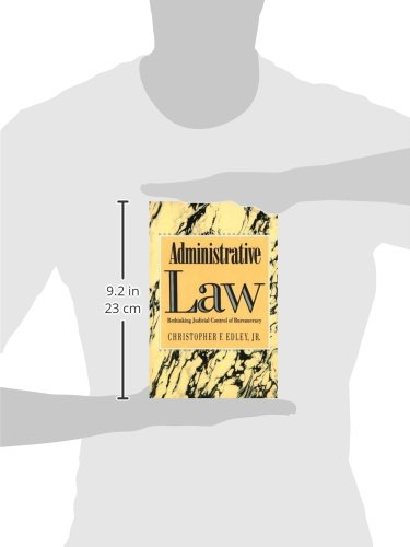 Administrative Law: Rethinking Judicial Control of Bureaucracy