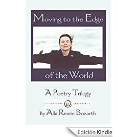 Moving to the Edge of the World: A Poetry Trilogy (English Edition)