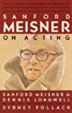 img - for Sanford Meisner: Sanford Meisner on Acting (Paperback); 1987 Edition book / textbook / text book