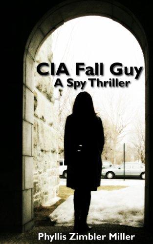 Book: CIA Fall Guy by Phyllis Zimbler Miller