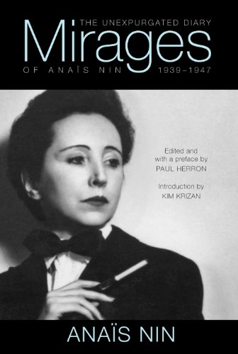 mirages-the-unexpurgated-diary-of-anais-nin-1939-1947-english-edition