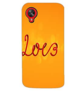 LG GOOGLE NEXUS 5 LOVE Back Cover by PRINTSWAG