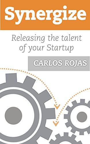 Synergize, Releasing the talent in your Startup