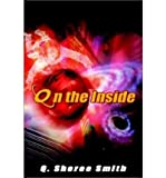 img - for { [ ON THE INSIDE ] } Smith, Q Sheree ( AUTHOR ) Aug-01-2002 Hardcover book / textbook / text book