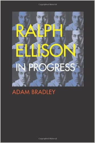 Ralph Ellison in progress : from Invisible man to Three days before the shooting