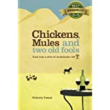 Chickens, Mules and Two Old Fools (Old Fool Series)by Victoria Twead
