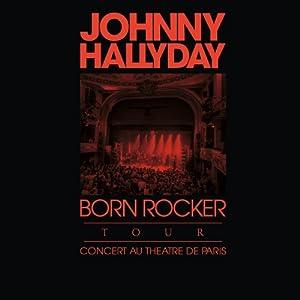 Born Rocker Tour - Coffret Edition limitée