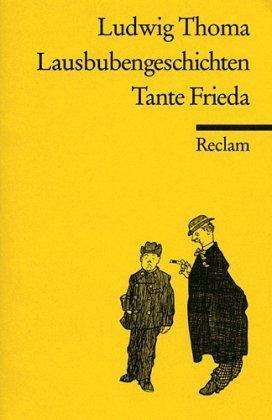 Lausbubengeschichten. Tante Frieda