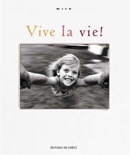 Vive la vie !