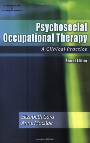 Psychosocial Occupational Therapy: A Clinical Practice