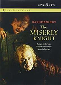 Rachmaninov - The Miserly Knight / Leiferkus, Berkeley-Steele, Schagidullin, Voynarovskiy, Mikhailov, Jurowski, Glyndebourne Opera
