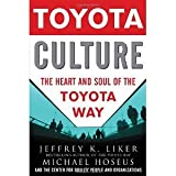 img - for Toyota Culture: The Heart and Soul of the Toyota Way [Hardcover] [2008] 1 Ed. Jeffrey Liker, Michael Hoseus, Center for Quality People & Organization book / textbook / text book