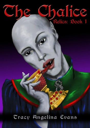 The Chalice (The Vampire Relics Book 1) PDF
