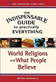 img - for World Religions and What People Believe   [WORLD RELIGIONS & WHAT PEOPLE] [Paperback] book / textbook / text book