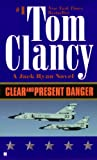 Clear and Present Danger (0785758941) by Clancy, Tom