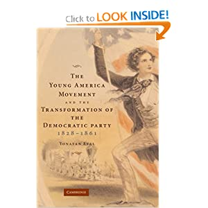 Amazon.com: The Young America Movement and the Transformation of ...