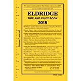 img - for Eldridge Tide and Pilot Book, 2015 book / textbook / text book