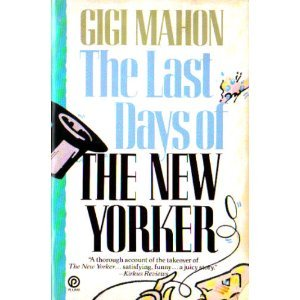 The Last Day of New Yorker (Plume), Mahon, Gigi
