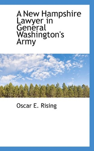 A New Hampshire Lawyer in General Washington's Army