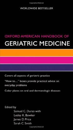Oxford American Handbook Of Geriatric Medicine (Oxford American Handbooks)