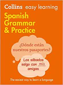Easy Learning Spanish Grammar and Practice (Collins Easy