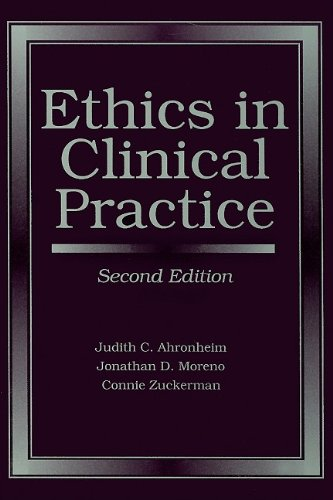 Ethics In Clinical Practice (Ahronheim, Ethics in...