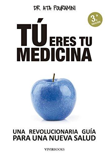 Portada del libro Tú eres tu medicina de Ata Pouramini