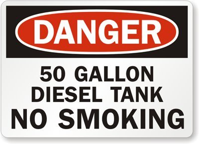 """50 Gallon Diesel Tank No Smoking, Adhesive Signs And Labels, 5 Labels / Pack, 5"""" X 3.5"""""""