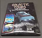 Bob Shaw Galactic Tours: Thomas Cook Out of This World Vacations
