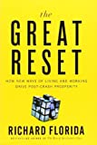 img - for The Great Reset: How New Ways of Living and Working Drive Post-Crash Prosperity by Richard Florida (2010-07-15) book / textbook / text book