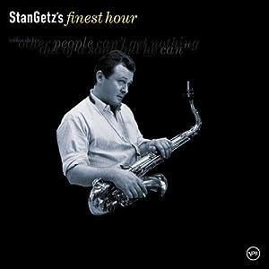 Stan Getz Finest Hour