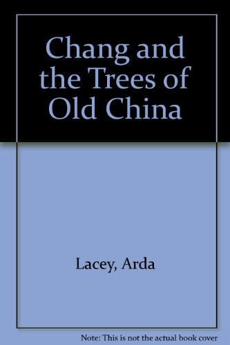 chang-and-the-trees-of-old-china