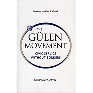 The Gulen Movement: Civic Service without Borders