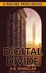 Digital Divide (Rachel Peng Book 1)