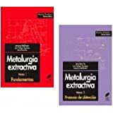 img - for Metalurgia Extractiva, 2 Tomos Ed. 2000/2001. Precio En Dolares book / textbook / text book