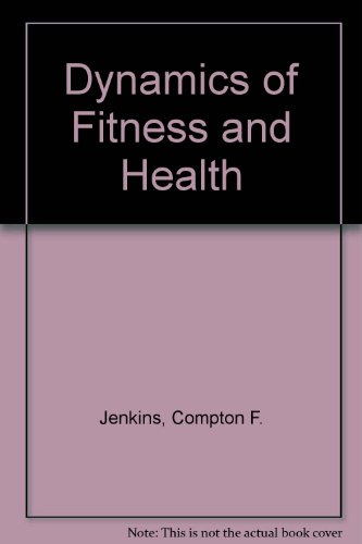 Dynamics of Fitness and Health