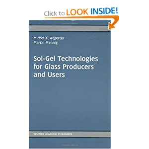sol gel technologies for glass producers and users aegerter michel a mennig m