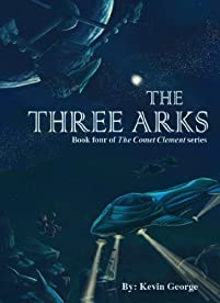 (FREE on 7/11) The Three Arks by Kevin George - http://eBooksHabit.com