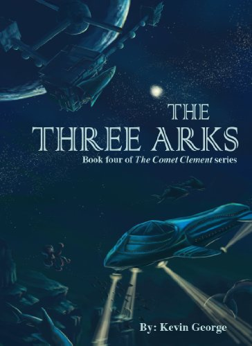 The Three Arks by Kevin George ebook deal