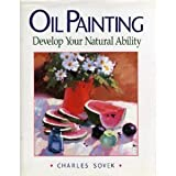 Oil Painting: Develop Your Natural Ability