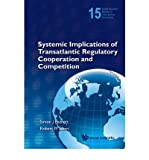 img - for [(Systemic Implications of Transatlantic Regulatory Cooperation and Competition )] [Author: Simon J. Evenett] [Mar-2011] book / textbook / text book