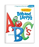 Bob and Larry's ABC's (VeggieTales (Big Idea)) (160587325X) by Vischer, Phil