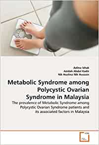 Metabolic Syndrome among Polycystic Ovarian Syndrome in