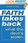Faith Takes Back What The Devil's Stolen