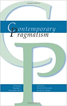 evolution and pragmatism The specific formative conditions of the early evolution of pragmatism are not entirely clear for several reasons the historical occasion of the birth of pragmatism is complicated because it was to some extent the product of cooperative deliberation and mutual influences within the metaphysical club, founded by peirce, james, and others in.