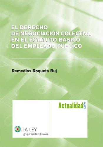 El Derecho de negociación colectiva en el Estatuto Básico del Empleado Público