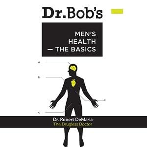 Dr. Bob's Men's Health Audiobook