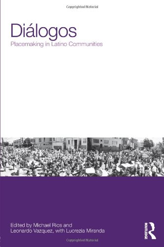 Diálogos: Placemaking in Latino Communities