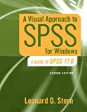 img - for A Visual Approach to SPSS for Windows: A Guide to SPSS 17.0 (2nd Edition) book / textbook / text book